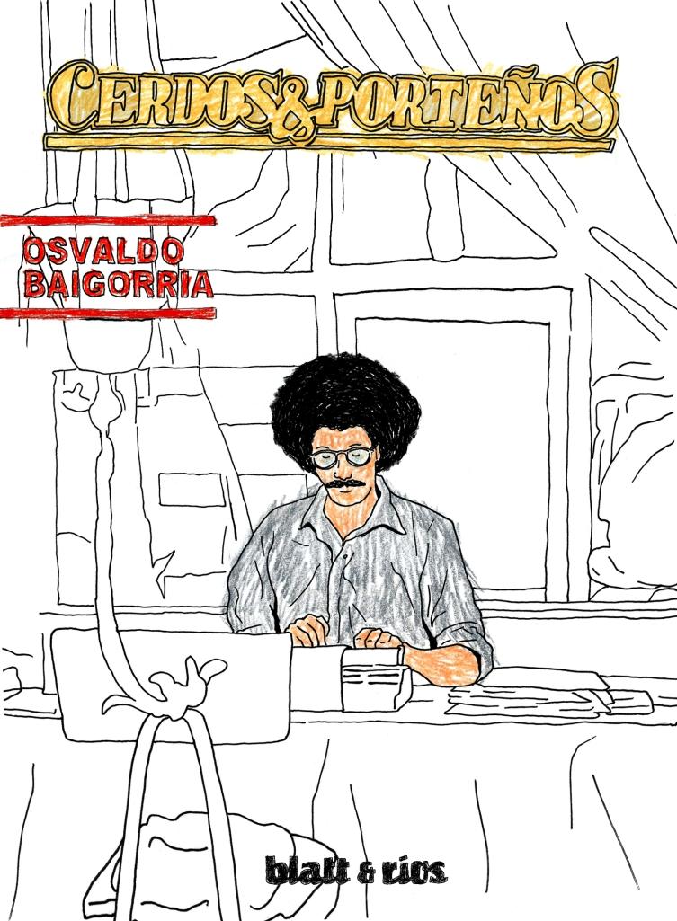Osvaldo Baigorria Blatt & Rios