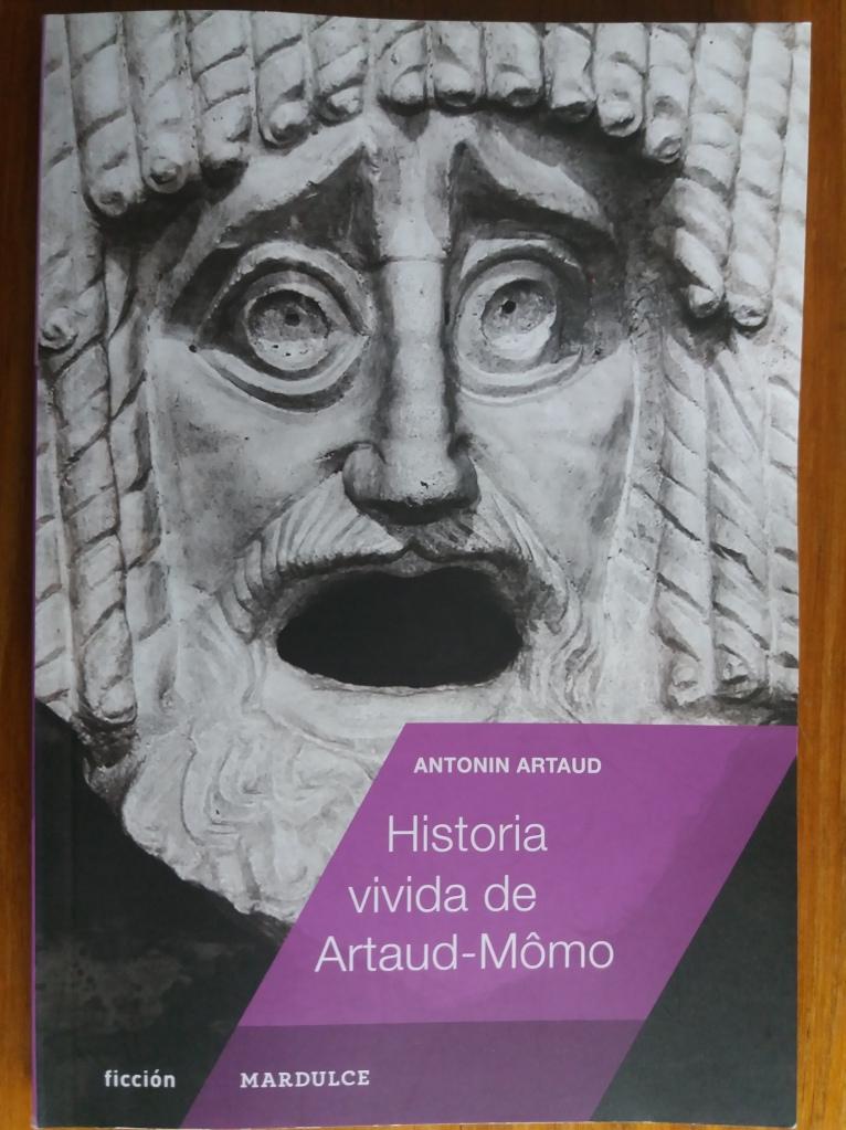 Historia vivida de Artaud Momo
